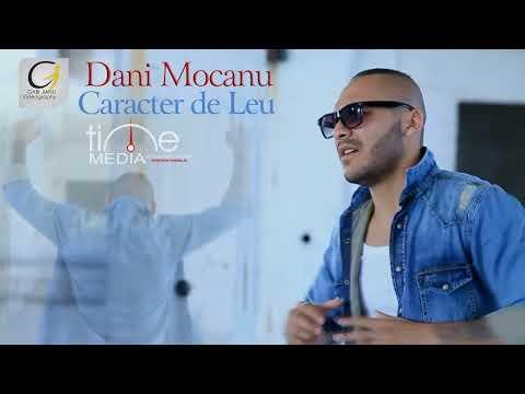 Dani Mocanu  Caracter de Leu