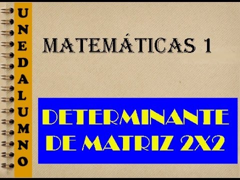 determinante de una matriz 2x2 matematicas i youtube. Black Bedroom Furniture Sets. Home Design Ideas