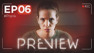 PREVIEW EP06 - #Prank