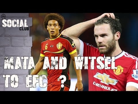 ALEX WITSEL AND JUAN MATA TO EVERTON? | SOCIAL CLUB