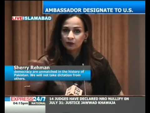 We will not take dictation from others: Sherry Rehman