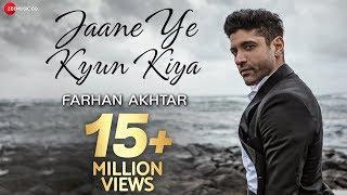 Jaane Ye Kyun Kiya Official Music Audio Farhan Akhtar Rochak Kohli
