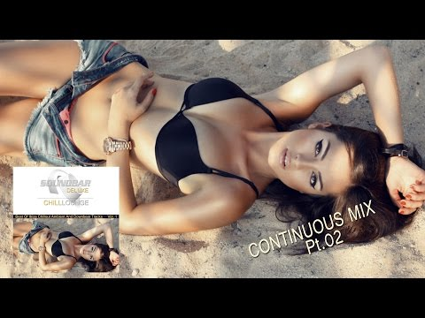 Soundbar Deluxe Chill Lounge VOL. 1 - Best of Ibiza Chillout - Ambient Del Mar (HD)