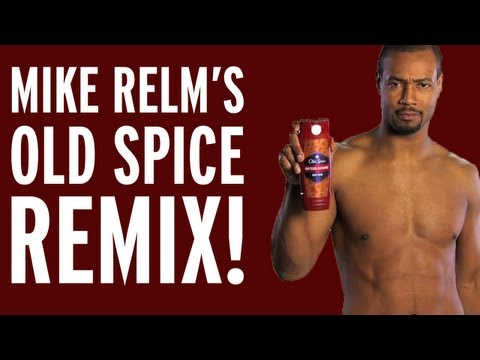 MIKE RELM: THE OLD SPICE REMIX