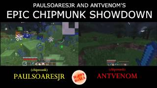 Paulsoaresjr and AntVenom's Chipmunk Showdown (Minecraft Survival Games)
