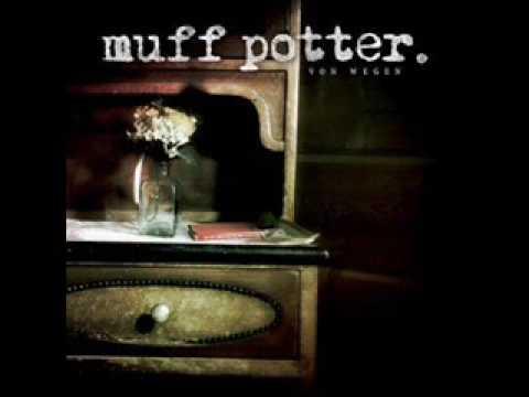 Muff Potter - 22 Gleise Spaeter
