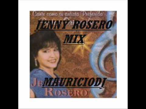 JENNY ROSERO MIX MAURICIO DJ.wmv