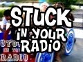 Stuck In Your Radio | Makes This Your Dance Floor