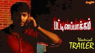 Pattinapakkam Trailer HD | Kalaiyarasan, Anashwara Kumar