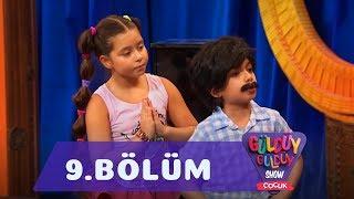 Güldüy Güldüy Show Çocuk 9. Bölüm Full HD Tek Parça