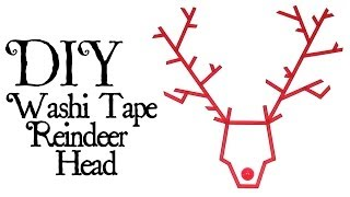 DIY Washi Tape Reindeer Head - Cheap Holiday Decor - Broke for the Holidays