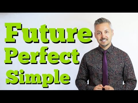 Future Perfect Simple (INGLESE DIFFICILE ma SPIEGATO SEMPLICEMENTE) da non perdere !