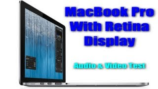 Audio and Video Test_ MacBook Pro w/ Retina Display