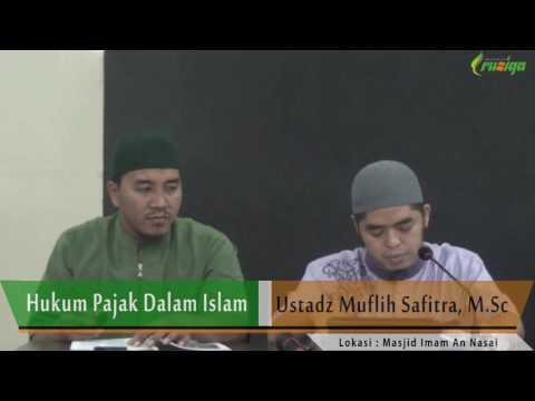 Hari Ke-20: Hukum Pajak Dalam Islam - Ust. Muflih Safitra