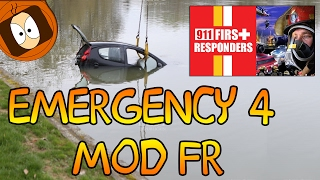 ACCIDENT DE CIRCULATION : VOITURE DANS L'EAU ! | EMERGENCY 4 MOD FR