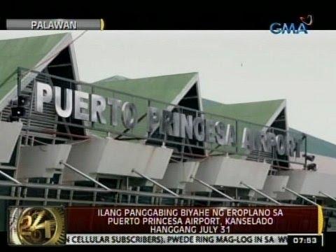 24Oras: Panggabing biyahe ng eroplano sa Puerto Princesa Airport, kanselado hanggang July 31