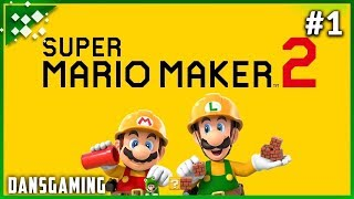 Let's Play Super Mario Maker 2 - Story Mode - Part 1