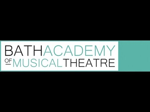 Bath Academy of Musical Theatre - 1 Year Foundation Course in Musical Theatre