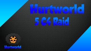 Hurtworld  Double Rival Base Raid 5 C4