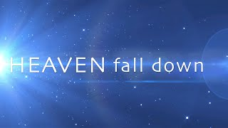 Heaven Fall Down with Lyrics (Phil Wickham)