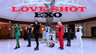 [EAST2WEST] EXO ?? - LOVE SHOT Dance Cover