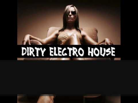 Dirty/Electro House Mix Mai 2010 Music Videos