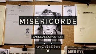MISERICORDE - Bande Annonce VOST - Les Enquêtes du Département V