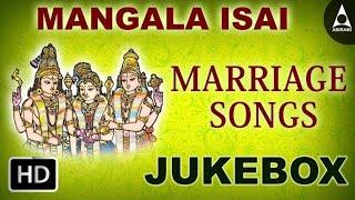 download lagu Mangala Isai  Jukebox - Marraige Songs - Devotional gratis