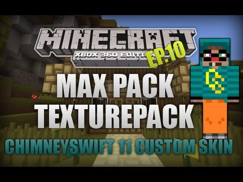 Minecraft Xbox 360 - TU8 Texture Pack Review With Chimneyswift11 Custom Skin!! Ep.10 (Max Pack)