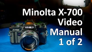 Minolta X-700 Video Manual 1 of 2