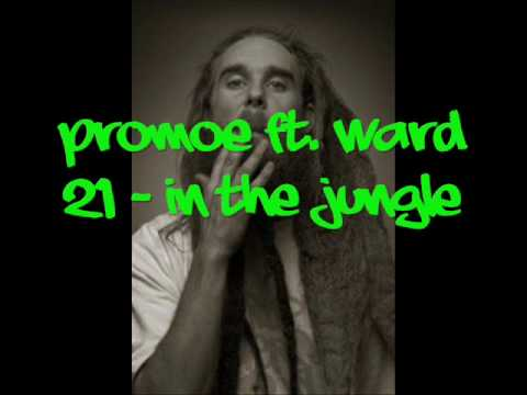 Promoe Ft. Ward 21 - In The Jungle (with lyrics)