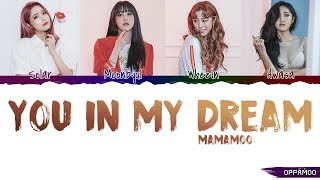MAMAMOO (마마무) - 'You in My Dream (꿈 속의 그대) (슈츠 Suits OST)' Lyrics (Color Coded Han-Rom)