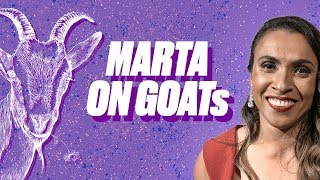 Who is Football's 'GOAT'? | Marta picks her G.O.A.T Moments