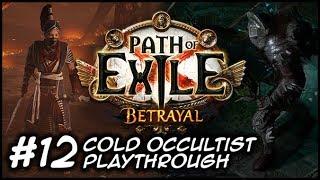 ZIGGYD Plays Path of Exile: BETRAYAL - Haku, the Subtle Assassin - #12 Cruel Labyrinth