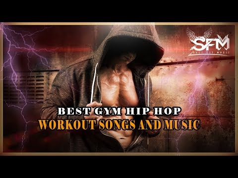 Best Gym Hip Hop Workout Motivation Music 2018 - Svet Fit Music