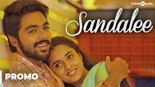 Sema Songs  Sandalee Song Video Promo  GVPrakash K