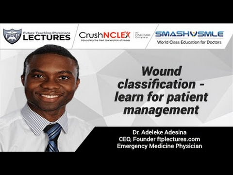 Wound classification - learn for patient management.