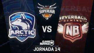 SUPERLIGA ORANGE - ARCTIC GAMING VS NEVERBACK GAMING - Jornada 14 - #SuperligaOrangeCR14