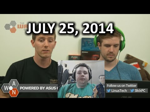 The WAN Show: Digital Theft to Land You in Jail? & Google Buying Twitch? - July 25th, 2014