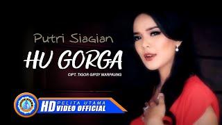 Download Lagu Putri Siagian - HU GORGA ( Official Music Video ) [HD] Gratis STAFABAND