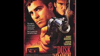 FROM DUSK TILL DAWN (1996) MOVIE REVIEW