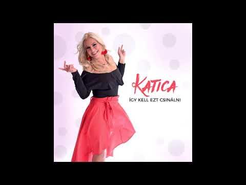 Katica - Elraboltad a szívem