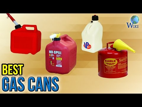 8 Best Gas Cans 2017