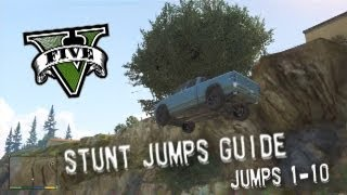 Grand Theft Auto V - Stunt Jumps Guide, Part #1 - Jumps 1-10