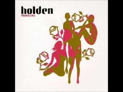 Holden - La Saison Des Touristes