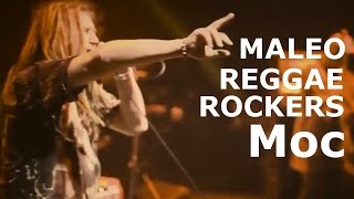 Maleo Reggae Rockers - Moc (Official video)