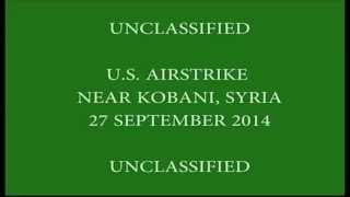 F 15E Strike on ISIL Compound near Kobani, Syria