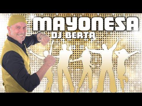 MAYONESA - DJ BERTA - Balli di gruppo - Nuovo tormentone reggaeton line dance 2018
