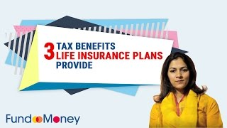 3 Tax Benefits Life Insurance Plans Provide