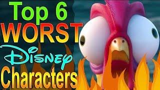 Top 6 Worst Disney Characters